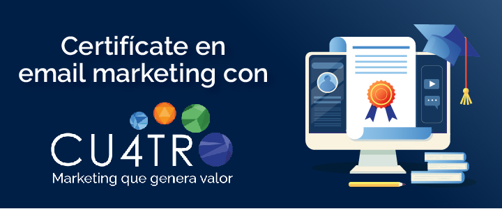 Certifícate en email marketing con HubSpot y Cu4tromarketing