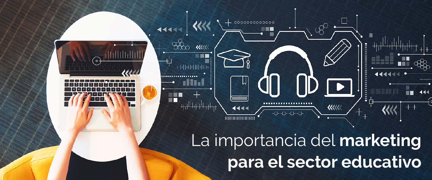 La importancia del marketing en la educación