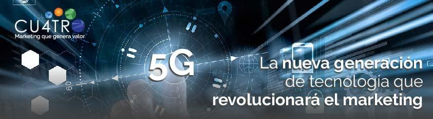 Conoce la tecnología 5G y sus usos en marketing